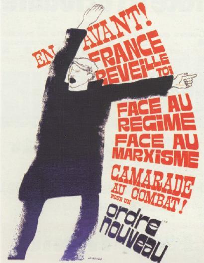 "Gamal plakat frå Ordre Nouveau: ""Framåt! Frankrike, vakna! Andsynes riksstyret, andsynes marxismen - Til kamp, felagar! For ein ny samfundsskipnad!"""