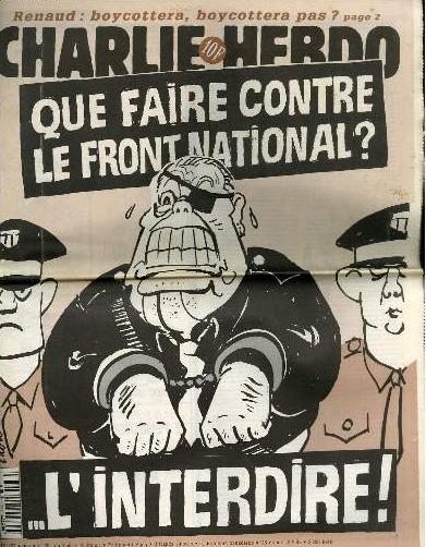 """Faksimilie frå Charlie Hebdo i 1995. Jean-Marie Le Pen i handjarn, umgjeven av tvo politifolk. I teksti heiter det: """"Kva skal me gjera med Front National? Forby dei!"""""""