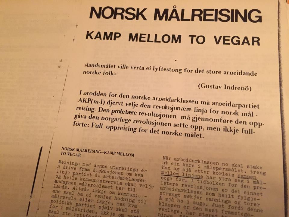 """""""Norsk målreising - kamp mellom to vegar"""" var eit av dei viktugaste språkpolitiske dokumenti på 1970-talet."""